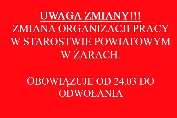Ilustracja do informacji: UWAGA ZMIANY ORGANIZACJI PRACY W STAROSTWIE POWIATOWYM W ŻARACH