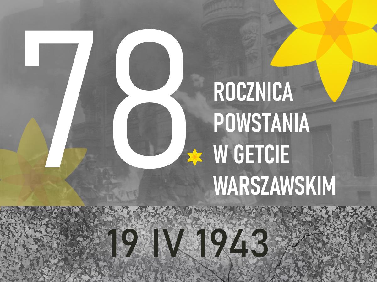 Ilustracja do informacji: Dziś 78. rocznica wybuchu powstania w getcie warszawskim. #Pamiętamy